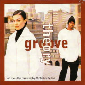 tell me groove theory