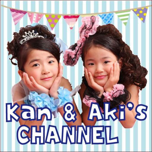 kan&aki's channel